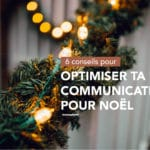 optimiser-communication-noel-fetes